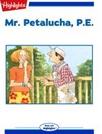 Mr. Petalucha, P.E.