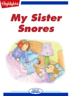 My Sister Snores