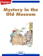 Mystery in the Old Museum