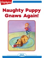 Naughty Puppy Gnaws Again!