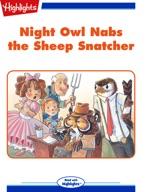 Night Owl Nabs the Sheep Snatcher