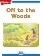 Off to the Woods