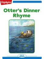 Otter's Dinner Rhyme