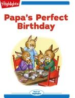 Papa's Perfect Birthday