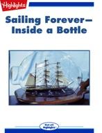 Sailing Forever--Inside a Bottle