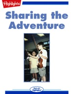 Sharing the Adventure