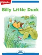 Silly Little Duck