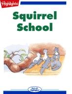 Squirrel School