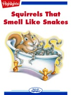 Squirrels That Smell like Snakes