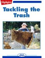 Tackling the Trash