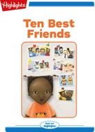 Ten Best Friends