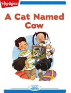 Tex and Indi: A Cat Named Cow
