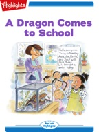 Tex and Indi: A Dragon Comes to School