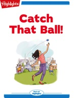 Tex and Indi: Catch That Ball