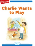 Tex and Indi: Charlie Wants to Play