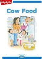 Tex and Indi: Cow Food