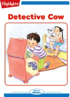 Tex and Indi: Detective Cow