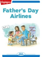Tex and Indi: Father's Day Airlines