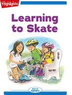 Tex and Indi: Learning to Skate