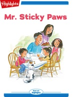 Tex and Indi: Mr. Sticky Paws