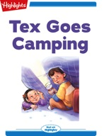 Tex and Indi: Tex Goes Camping