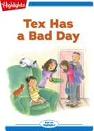 Tex and Indi: Tex Has a Bad Day