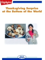 Thanksgiving Surprise at the Bottom of the World