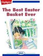 The Best Easter Basket Ever