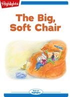 The Big, Soft Chair