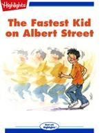 The Fastest Kid on Albert Street