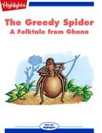 The Greedy Spider