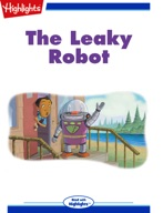 The Leaky Robot