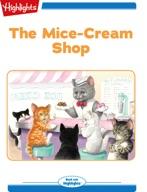 The Mice-Cream Shop