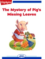The Mystery of Pig's Missing Leaves