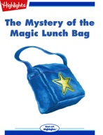The Mystery of the Magic Lunch Bag