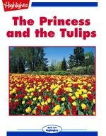 The Princess and the Tulips