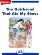 The Quicksand That Ate My Shoes