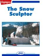 The Snow Sculptor