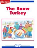 The Snow Turkey