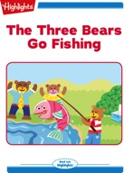 The Three Bears Go Fishing