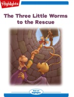 The Three Little Worms to the Rescue