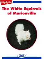 The White Squirrels of Marionville