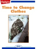 Time to Change Clothes