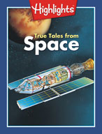 True Tales from Space