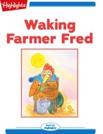 Waking Farmer Fred