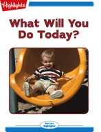 What Will You Today?