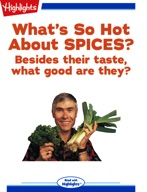 What's So Hot About Spices?