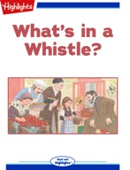 What's in a Whistle?