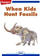 When Kids Hunt Fossils