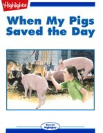 When My Pigs Saved the Day